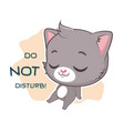 funny sticker with cute gray cat - cant talk vector image vector image