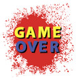 retro game over sign with red drops on white vector image vector image