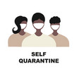 self quarantine coronavirus pandemic concept sign vector image vector image