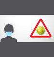 coronavirus warning vector image