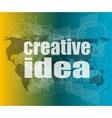 creative idea words on digital screen business vector image vector image
