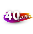 forty years greeting card with colorful brush vector image vector image