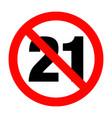 no under twenty one entry badge vector image vector image