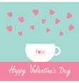 Teacup with hearts Happy Valentines Day vector image vector image