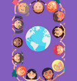 children heads and hands around earth planet vector image vector image