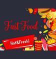 fast food restaurant meals menu poster vector image vector image