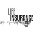 what can globe life insurance do for me text word vector image vector image