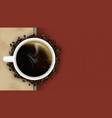 coffee background with cup steam and coffee beans vector image vector image