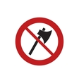 prohibited axe wooden tool weapon sign road vector image