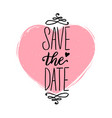 save date hand lettering calligraphic vector image
