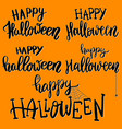 happy halloween set of hand drawn lettering vector image vector image