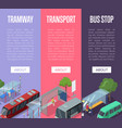 tramway and bus station isometric 3d posters vector image vector image