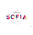welcome to sofia bulgaria card and letter design vector image vector image