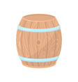wooden barrel with metal hoops cylindrical vector image
