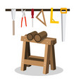 wooden logs on sawhorse with saws and tools vector image