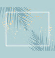 trendy chic pattern in tropical style and gold vector image vector image