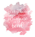 quote everything you can imagine is real vector image