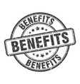 benefits stamp benefits round grunge sign benefits vector image vector image