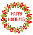 happy holiday card with christmas wreath isolated vector image vector image