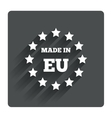 Made in EU icon Export production symbol vector image vector image