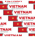 vietnam travel destination vietnamese national vector image vector image