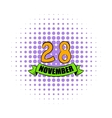 28 november date icon comics style vector image vector image