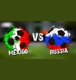 banner football match mexico vs russia vector image vector image
