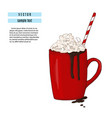 hot chocolate drink breakfast red cup with cocoa vector image