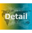 The word detail on digital screen business vector image
