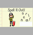 spell english word fireman vector image vector image