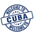 welcome to cuba blue round vintage stamp vector image vector image