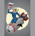russian pin up girl ride a nuclear bomb vector image
