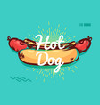 hot dog poster with cool design vector image