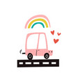 cute pink car rolling on a road rainbow and heart vector image vector image