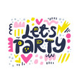 lets party cartoon letters vector image vector image