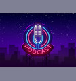 podcast neon sign design template podcast vector image vector image
