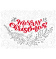 red merry christmas calligraphy lettering vector image vector image