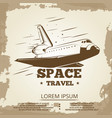space travel grunge vintage banner design vector image