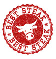 grunge best steak stamp seal vector image vector image
