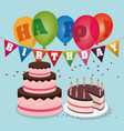 happy birthday cakes balloons garland confetti vector image