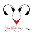Happy Valentines Day Two headphones Earphones vector image vector image