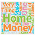 Make Money From Home text background wordcloud vector image vector image