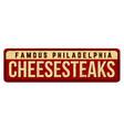 cheesesteaks vintage rusty metal sign vector image vector image