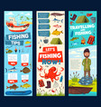 fishing trip and fisherman fish catch tips banners vector image vector image