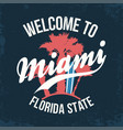 miami florida state t-shirt design typography for vector image vector image