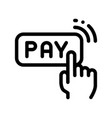 one click touch payment thin line icon vector image