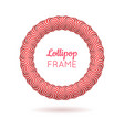 pink frame from lollipops vector image vector image