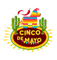 cinco de mayo mexican fiesta party pinata icon vector image