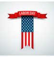 happy labor day holiday banner with background vector image vector image
