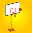 basketball hoop and ball object pop art vector image
